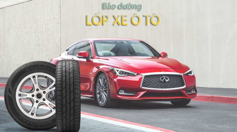 bảo dưỡng lốp xe ô tô