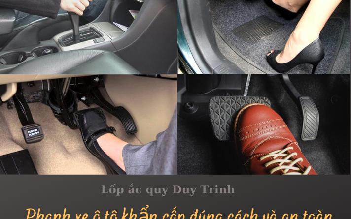 Phanh xe ô tô khẩn cấp đúng cách và an toàn